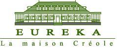 Eureka La Maison Creole